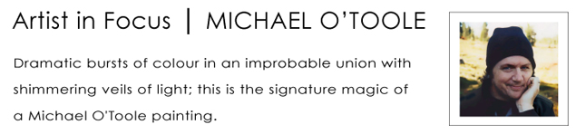 Michael O'Toole Artist in Focus October 2014