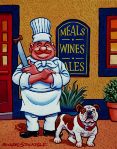 "SOLD ""Chef Angus and His Dog Brutus,"" by Michael Stockdale 8 x 10 - acrylic $370 (thick canvas wrap without frame)"