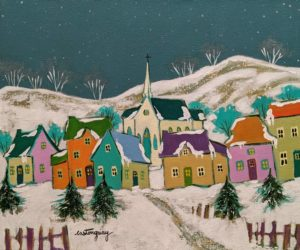 """SOLD """"Le village d'antan..."""" by Claudette Castonguay 10 x 12 - acrylic $390 Unframed $500 in show frame"""